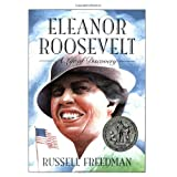 Eleanor Roosevelt: A Life of Discovery (Clarion Nonfiction) ~ Russell Freedman