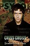 Criss Cross (PsyCop Book 2)