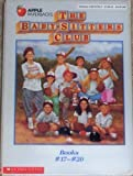 The Baby-Sitters Club: Mary Anne's Bad-Luck Mystery/Stacey's Mistake/Claudia and the Bad Joke/Kristy and the Walking Disaster, #s 17-20. (0590637045) by Martin, Ann M.