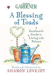 Downloads Country Living Gardener A Blessing of Toads: A Gardener's Guide to Living with Nature