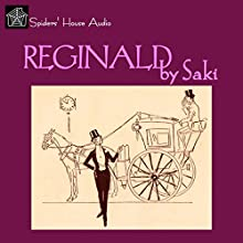 Reginald Audiobook by  Saki Narrated by Roy Macready