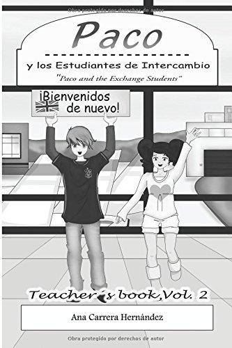 paco-y-los-estudiantes-de-intercambio-vol-2-teachers-book-paco-and-the-exchange-students-volume-2-pa