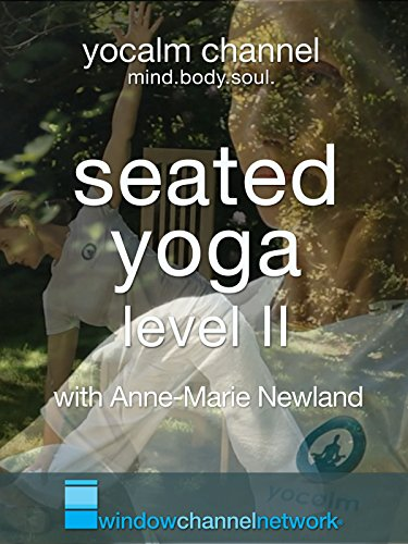 Seated Yoga Level II with Anne-Marie Newland