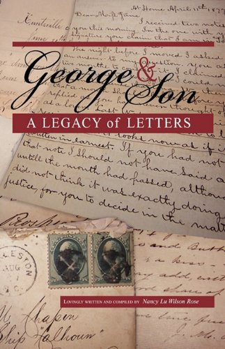 George & Son: A Legacy of Letters
