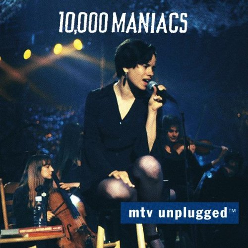 10,000 Maniacs - Campfire Songs The Popular, Obscure & Unknown Recordings - Zortam Music