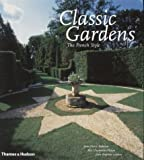 img - for Classic Gardens: The French Style by Jean-Pierre Babelon (2000-11-13) book / textbook / text book