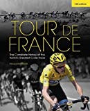 img - for By Marguerite Lazell - Tour de France: The Complete History of the World's Greatest Cycl (10th Edition) (2014-04-16) [Hardcover] book / textbook / text book