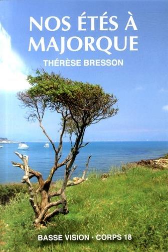 Nos étés à Majorque