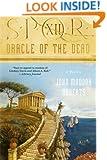 SPQR XII: Oracle of the Dead (The SPQR Roman Mysteries)