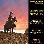 Finding Nevada: Tenderfoot Trilogy, Book 3 | Frank Roderus