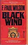 Black Wind (0812527259) by F. Paul Wilson