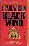 Black Wind (0812527259) by F. Paul Wilson