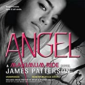 Angel: Maximum Ride, Book 7 | James Patterson