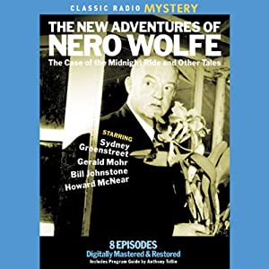 The New Adventures of Nero Wolfe: The Case of the Midnight Ride & Other Tales | [Sydney Greenstreet]