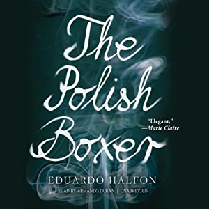 The Polish Boxer | [Eduardo Halfon]
