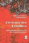 Die Feuer der Rebellion: Siebenb�rgen...