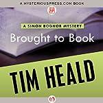 Brought to Book | Tim Heald
