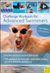 Challenge Workouts/Advanced Swimmers