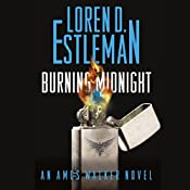 Burning Midnight: An Amos Walker Novel, Book 22 | Loren D. Estleman