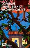 echange, troc Besnier Lionel - Macadam cobaye