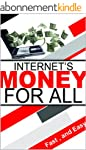 Internet's money for all (English Edi...