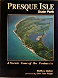 Presque Isle State Park: A scenic tour of the peninsula