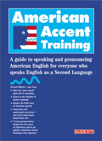 breakout: American Accent Training - A Guide to Speaking ...