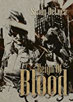 Reign of Blood by Sandy DeLuca (Kindle eBook)