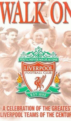 Liverpool - Walk on [VHS]