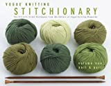 Vogue Knitting Stitchionary Volume One: Knit & Purl: The Ultimate Stitch Dictionary from the Editors of Vogue Knitting Magazine (Vogue Knitting Stitchionary Series)