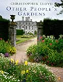Other Peoples Gardens (0140238603) by Lloyd, Christopher