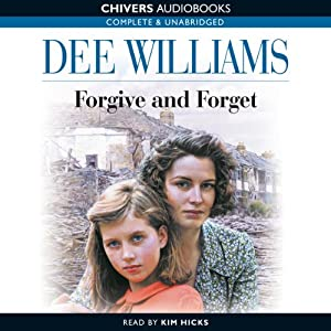 Forgive and Forget | [Dee Williams]