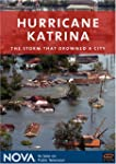 Hurricane Katrina: The Storm That Dro...