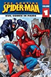 Spider-Man: Evil Comes in Pairs (0061626252) by Egan, Kate