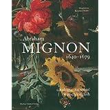 Abraham Mignon 1640-1679 (Studien Zur Internationalen Kunst- Und Architekturgeschichte)