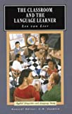 The classroom and the language learner : ethnography and second-language classroom research /