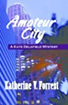 Amateur City (Kate Delafield Series)