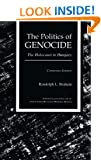 The Politics of Genocide: Holocaust in Hungary