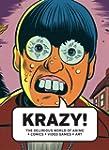 Krazy!: The Delirious World of Anime...