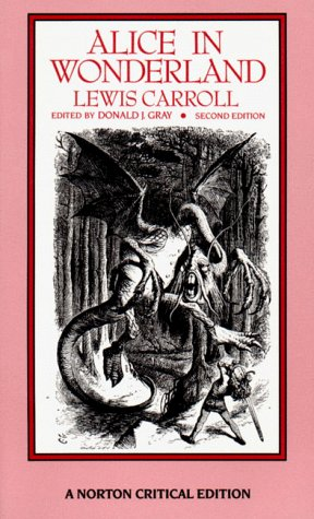 Alice in Wonderland (Norton Critical Editions)