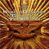 String Quartet Tribute to the Eagles