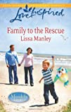 Family to the Rescue (Love Inspired)