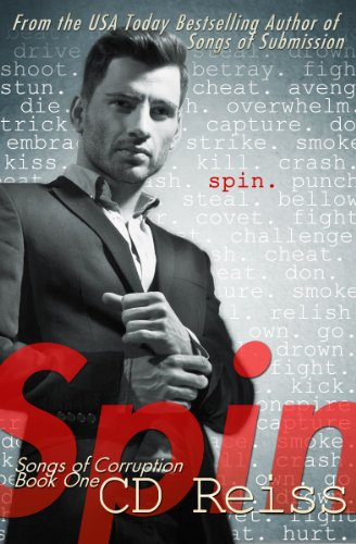 CD Reiss - Spin (Songs of Corruption Book 1) (English Edition)