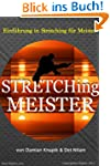 Einf�hrung in Stretching f�r Meister...