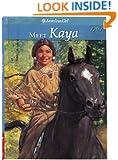 Meet Kaya, Book 1