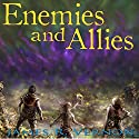 Enemies and Allies: Bound to the Abyss, Book 3 Audiobook by James R. Vernon Narrated by William Turbett