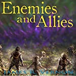 Enemies and Allies: Bound to the Abyss, Book 3 | James R. Vernon