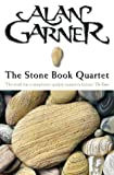 The Stone Book Quartet (0006551513) by Garner, Alan
