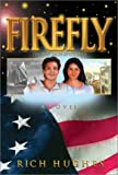img - for Firefly: The Many Faces of Courage book / textbook / text book