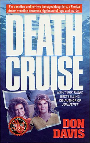 Death Cruise (St. Martin's True Crime Library) by Don Davis